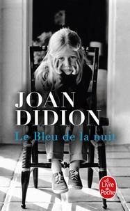 Le bleu de la nuit - Joan Didion | Showmesound.org