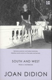 Joan Didion - South and West - From a Notebook.