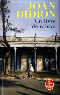 Joan Didion - Un livre de raison.