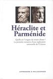 Joan Ferrer Gràcia - Héraclite et Parménide - Quelle est l'origine de toutes choses ? La première tentative d'une explication rationnelle de l'Univers.