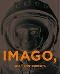 Joan Fontcuberta - Imago, ergo sum - Edition bilingue espagnol-anglais.