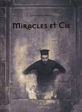 Joan Fontcuberta - Miracles et Cie.