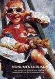 Joan Fontcuberta - Monumentalbum - Et autres expériences hors les murs du musée Nicéphore Niépce.