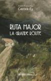Joan-Francesc Castex-Ey - Ruta Major La grande route.