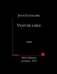 Joan Ganhaire - Vent de sable.