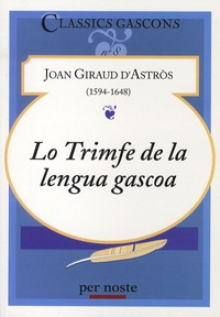 Joan Giraud d'Astros - Lo trimfe de la lengua gascoa.