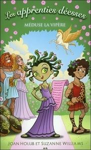 Joan Holub et Suzanne Williams - Les apprenties déesses Tome 8 : Méduse la vipère.