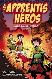 Joan Holub et Suzanne Williams - Les apprentis héros Tome 3 : Hadès et le casque d'invisibilité.