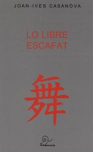 Joan-Ives Casanova - Lo libre escafat.