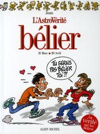 Joan - L'AstroVérité  : Bélier - 21 Mars-20 avril.