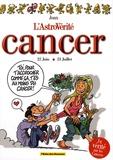 Joan - L'AstroVérité  : Cancer - 22 Juin-23 juillet.