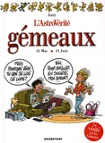 Joan - L'AstroVérité  : Gémeaux - 21 Mai 21 Juin.