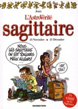 Joan - L'AstroVérité  : Sagittaire - 23 novembre - 21 décembre.