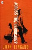 Joan Lingard - Across the Barricade.