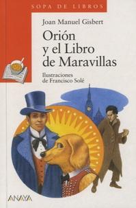 Joan Manuel Gisbert - Orion y el Libro de las Maravillas.