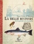 Joan Miquel Touron - La belle histoire de la pêche à la mouche.