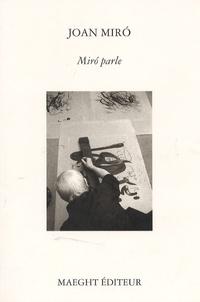 Joan Miro - Miro parle.