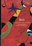Joan Punyet Miro et Gloria Lolivier-Rahola - Joan Miro - Le peintre aux étoiles.