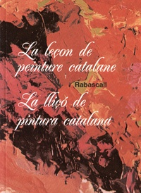 Joan Rabascall - La leçon de peinture catalane.