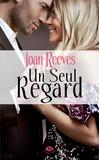 Joan Reeves - Un seul regard.