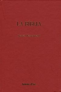 Joan Roqueta-Larzac - La Biblia - Novel testament.