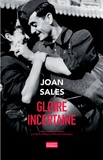 Joan Sales - Gloire incertaine.