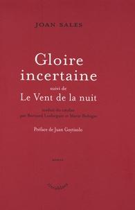 Joan Sales - Gloire incertaine - Suivi de Le Vent de la nuit.