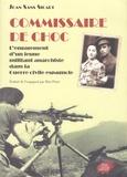 Joan Sans Sicart - Commissaire de choc - L'engagement d'un jeune militant anarchiste dans la Guerre civile espagnole.