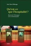 Joan Stavo-Debauge - Qu'est-ce que l'hospitalité ? - Recevoir l'étranger à la communauté.