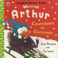Joan Stimson et Jan Lewis - Worried Arthur : Countdown to Christmas.