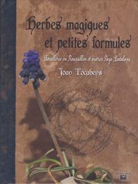 Joan Tocabens - Herbes magiques et petites formules - Sorcellerie en Roussillon et autres Pays Catalans.