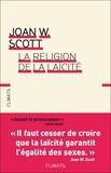 Joan Wallach Scott - La religion de la laïcité.
