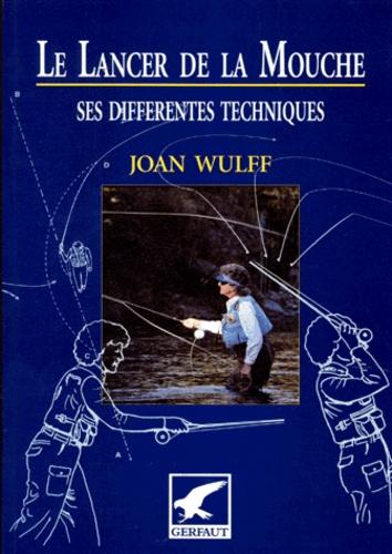 Joan Wulff - .