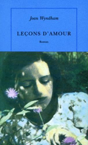 Joan Wyndham - Leçons d'amour.