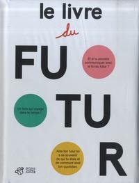 Joana Carro et César Sánchez - Le livre du futur.