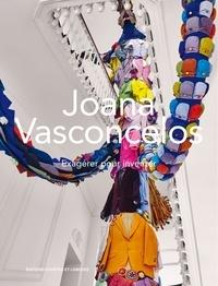 Joana Vasconcelos - Exagérer pour inventer.