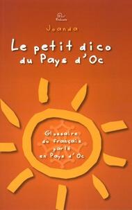 Joanda - Le petit dico du Pays d'Oc - Glossaire du français parlé en Pays d'Oc.