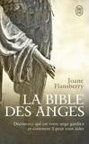 Joane Flansberry - La bible des anges - Ecrits inspirés par les Anges de la Lumière.