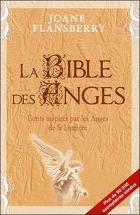La bible des anges - Ecrits inspirés par les anges de la lumière.pdf