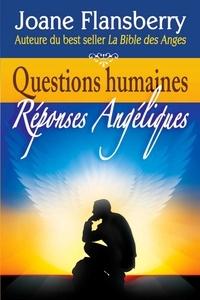 Joane Flansberry - Questions humaines, Réponses Angéliques.
