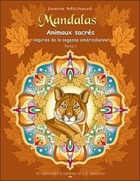 Mandalas - Animaux sacrés inspirés de la sagesse amérindienne, tome 1.pdf