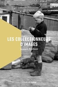 Joanes Nielsen - Les collectionneurs d'images.