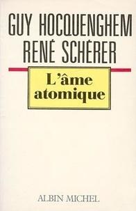 Joani Hocquenghem et Jacques Scherer - L'Âme atomique - Pour une esthétique d'ère nucléaire.