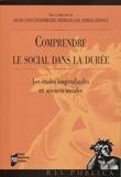 Joanie Cayouette-Remblière et Bertrand Geay - Comprendre le social dans la durée - Les études longitudinales en sciences sociales.