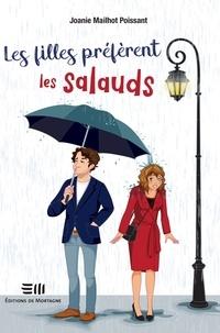 Best seller books 2018 téléchargement gratuit Les filles préfèrent les salauds par Joanie Mailhot Poissant