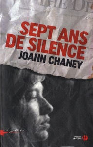 Joann Chaney - Sept ans de silence.