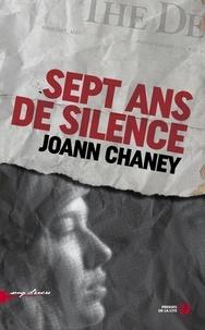 Joann Chaney - Sept ans de silence.