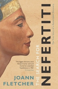 Joann Fletcher - The Search For Nefertiti.
