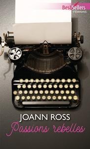 JoAnn Ross - Passions rebelles.