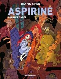 Joann Sfar - Aspirine Monster Tinder.